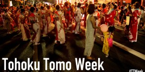 Let's be Tohoku Tomo! - #TTWeek